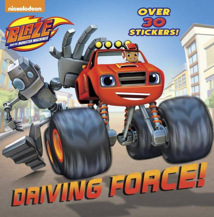 Blaze: Driving Force!