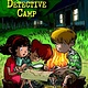 A to Z Mysteries (Super Ed.) 01 Detective Camp
