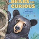 Bears Are Curious (Step-into-Reading, Lvl 1)