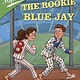 Ballpark Mysteries 10 The Rookie Blue Jay