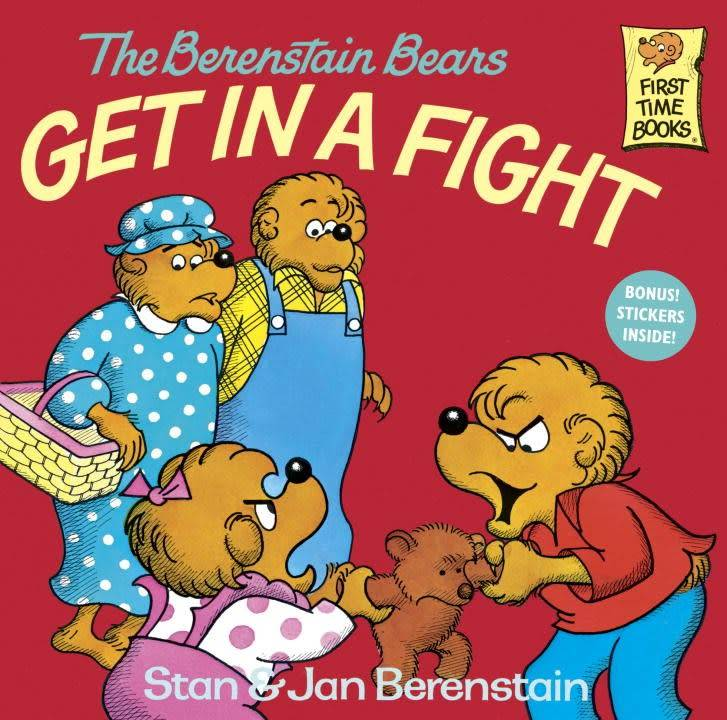 Berenstain Bears: Get in a Fight