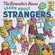 Berenstain Bears: Learn About Strangers