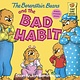 Berenstain Bears: The Bad Habit