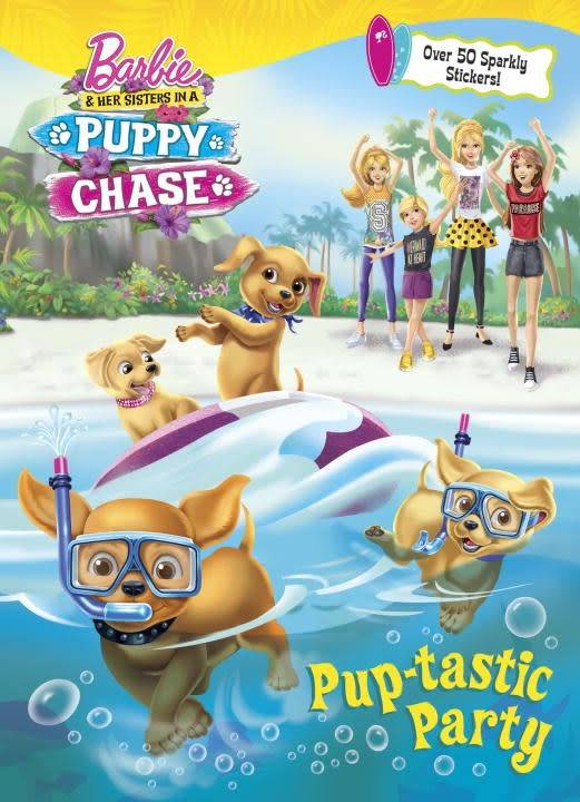 Barbie and Her Sisters Puppy Chase: Pup-Tastic Party