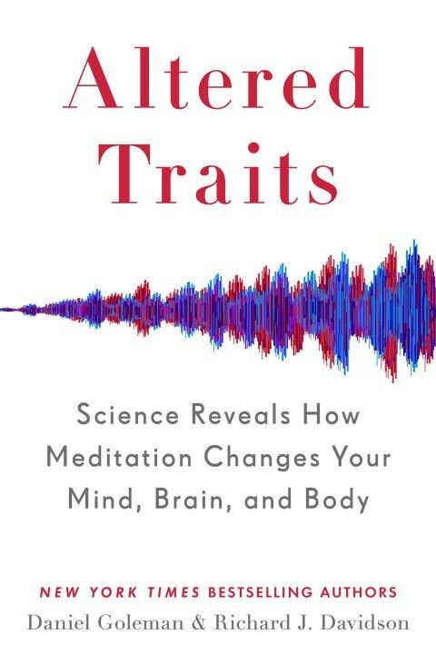 Avery Altered Traits: Science Reveals How Meditation...