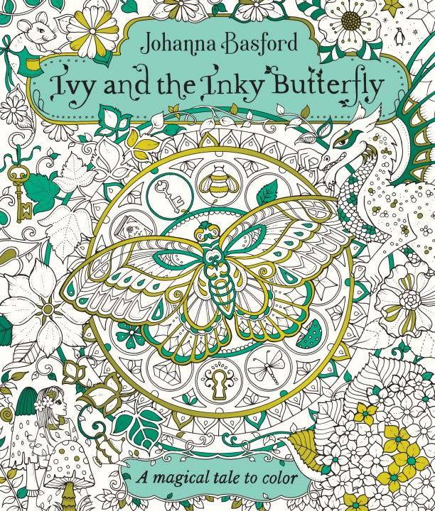 Penguin Books Ivy and the Inky Butterfly: A Magical Tale to Color