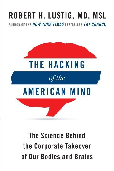 Avery Hacking of the American Mind: The Science Behind...
