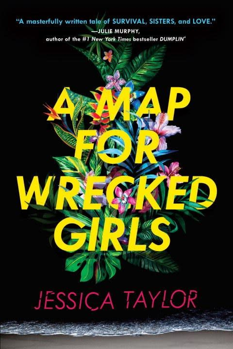 Dial Books A Map for Wrecked Girls