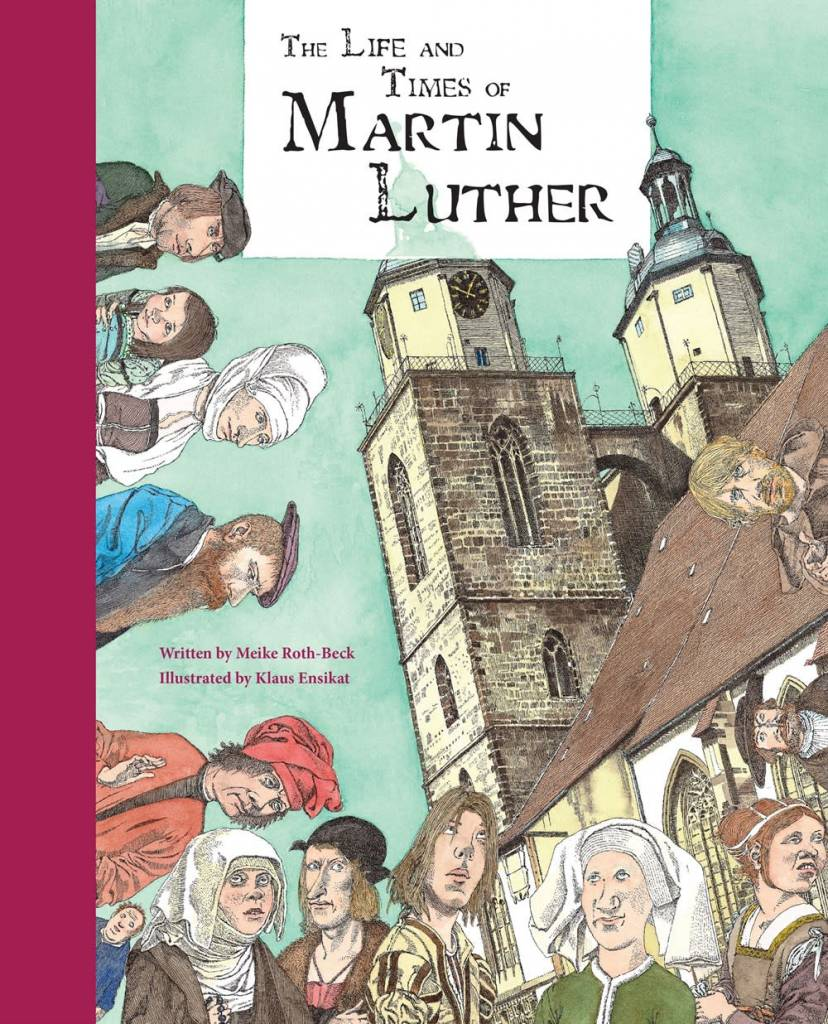 the early life and times of martin luther