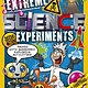 Arcturus Publishing Limited Extreme Science Experiments