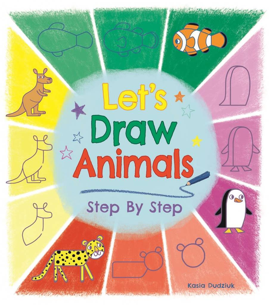 Arcturus Publishing Limited Let's Draw Animals Step By Step