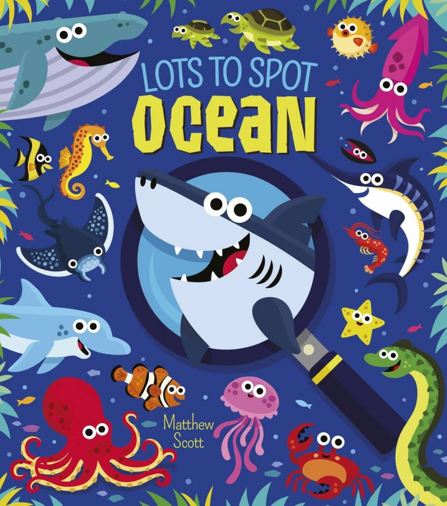 Arcturus Publishing Limited Lots to Spot: Ocean
