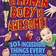 Arcturus Publishing Limited The Human Body is Awesome