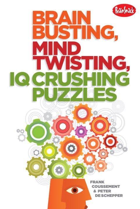 Brain Busting Mind Twisting IQ Crushing Puzzles