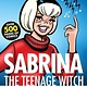 Archie Comics The Complete Sabrina the Teenage Witch: 1962-1971