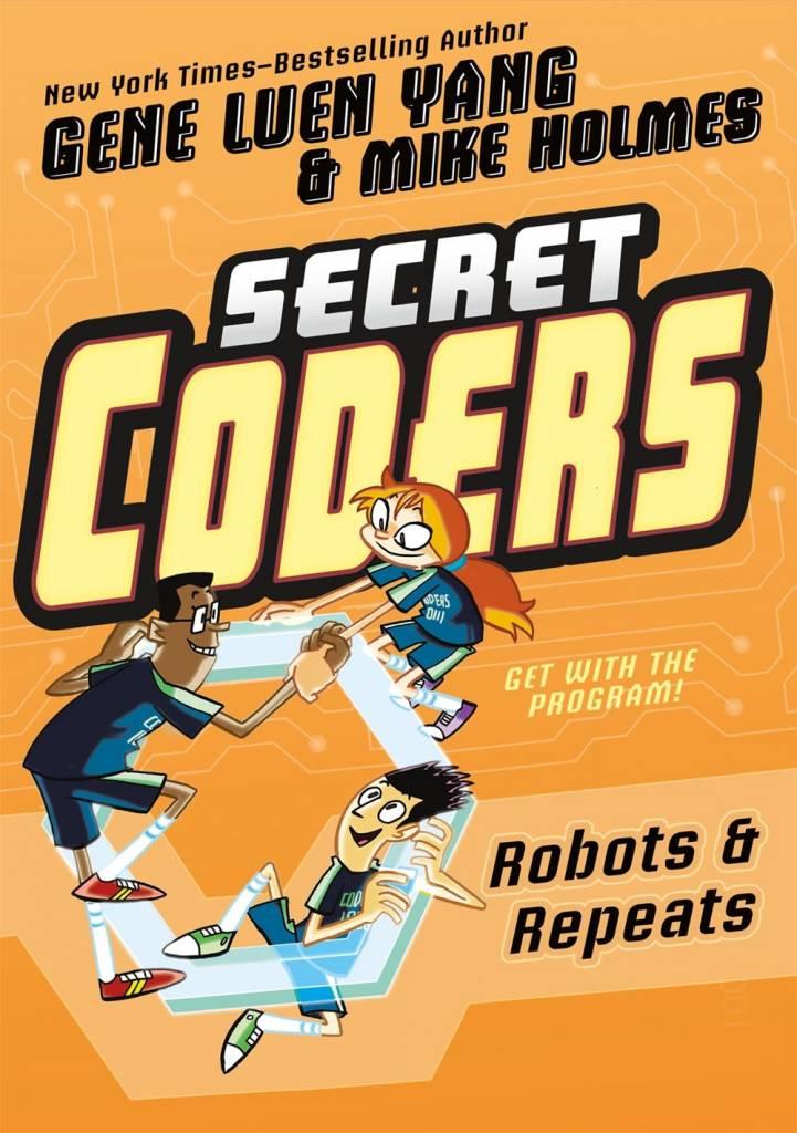 First Second Secret Coders 04 Robots & Repeats