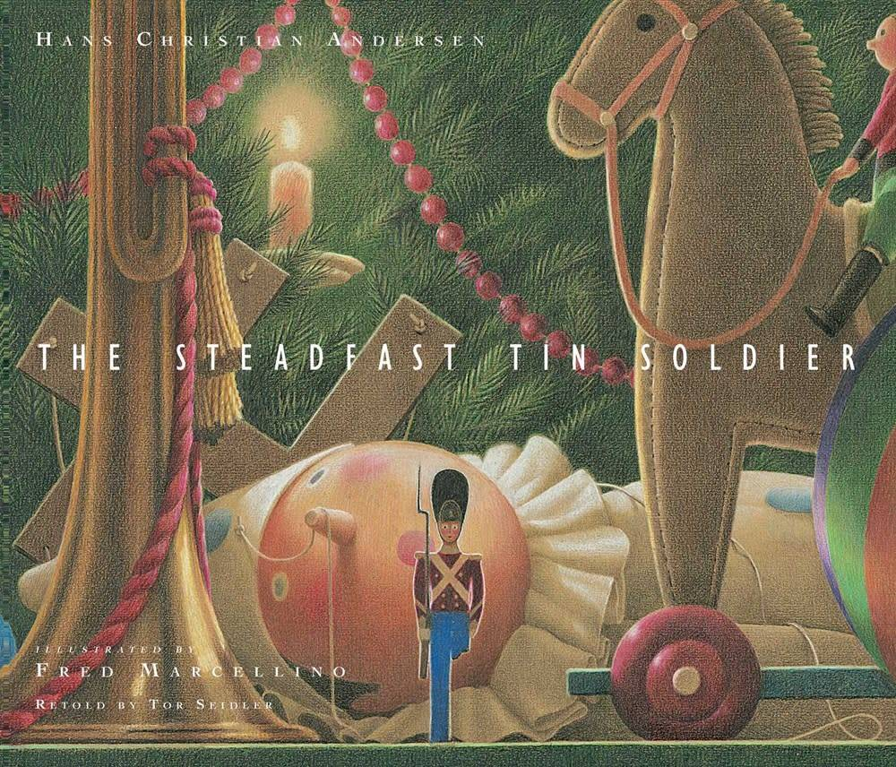 Atheneum/Caitlyn Dlouhy Books The Steadfast Tin Soldier