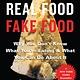 Algonquin Books Real Food/Fake Food