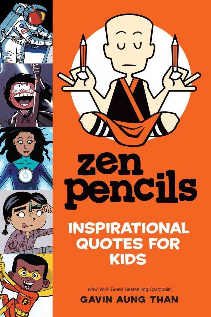 Andrews McMeel Publishing Zen Pencils--Inspirational Quotes for Kids