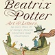 Warne A Celebration of Beatrix Potter: Art and Letters by More...