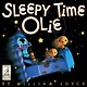 Atheneum Books for Young Readers Sleepy Time Olie