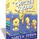 Atheneum/Caitlyn Dlouhy Books The Chicken Squad Misadventures
