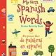 Bloomsbury Activity Books My First Spanish Words/Mi Primer Libro de Palabras...