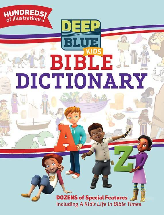Abingdon Press Deep Blue Kids: Bible Dictionary