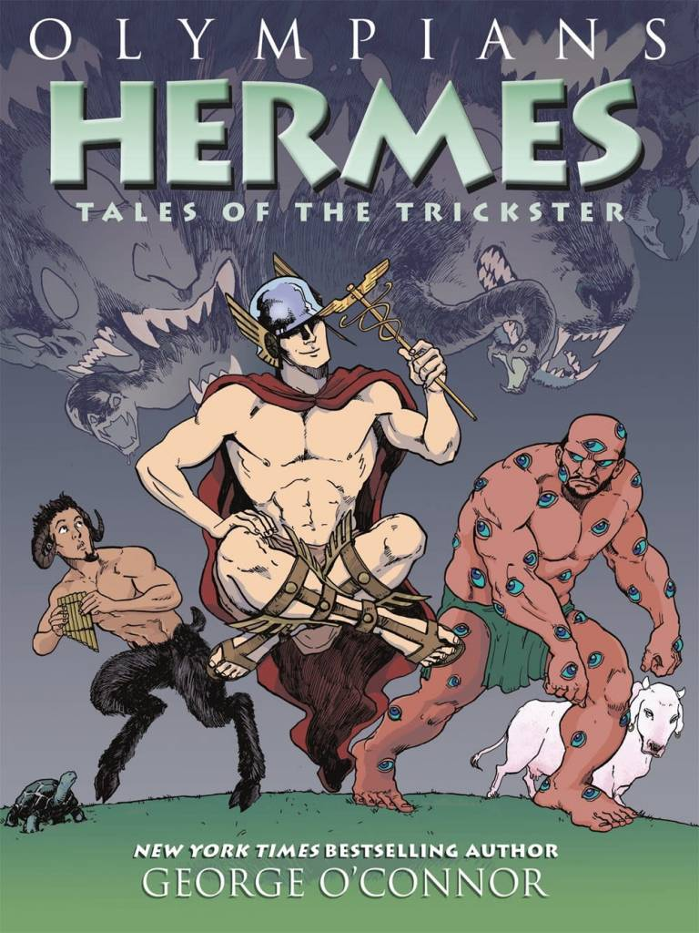 First Second Olympians 10 Hermes, Tales of the Trickster