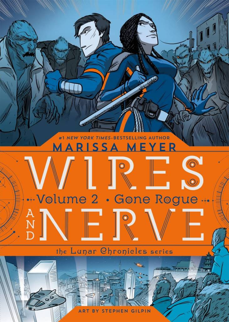 Feiwel & Friends Lunar Chronicles: Wires and Nerve, Vol. 02 (Graphic Novel)