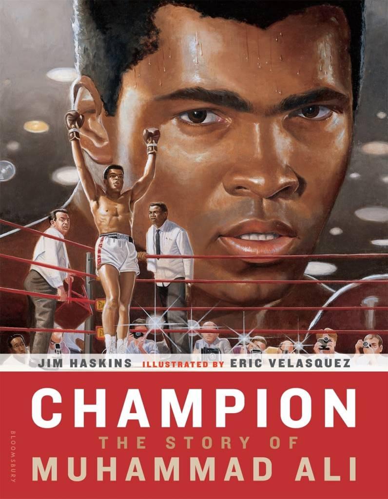 Bloomsbury USA Childrens Champion: The Story of Muhammad Ali