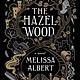 Flatiron Books The Hazel Wood