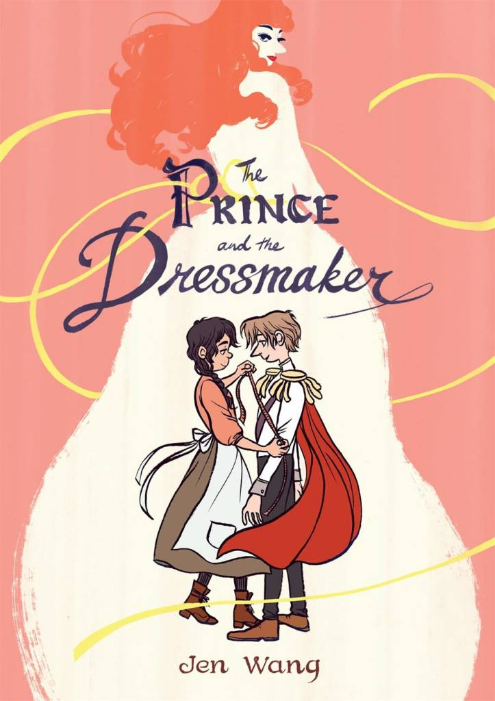 First Second The Prince and the Dressmaker