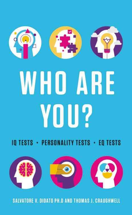 Black Dog & Leventhal Who Are You?: IQ, EQ, Personality Tests...
