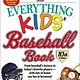 Adams Media The Everything Kids' Baseball Book (10th Ed.)