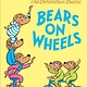 Berenstain Bears: On Wheels (Step-into-Reading, Lvl 1)