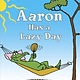 Aaron Has a Lazy Day (Step-into-Reading, Lvl 1)