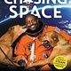 Amistad Chasing Space (Young Readers' Ed.)