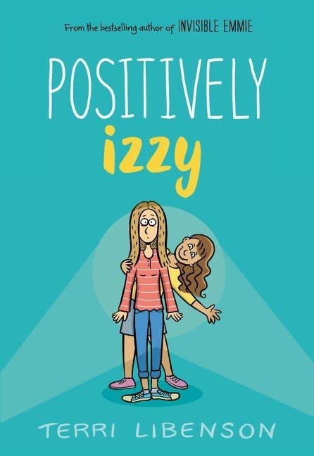 Balzer + Bray Adventures in Middle School 02 Positively Izzy