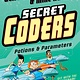 First Second Secret Coders 05 Potions & Parameters