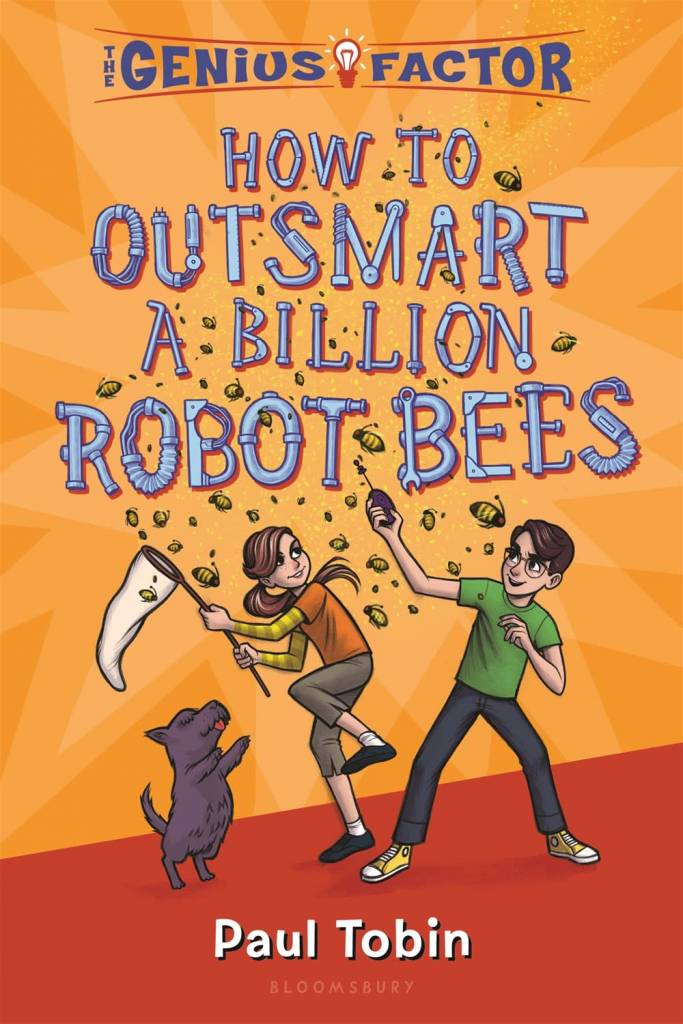 Bloomsbury USA Childrens How to Outsmart a Billion Robot Bees