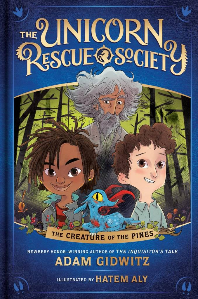 Dutton Books for Young Readers Unicorn Rescue Society 01 The Creature of the Pines