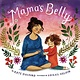Abrams Books for Young Readers Mama's Belly