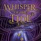 Bloomsbury YA Whisper of the Tide