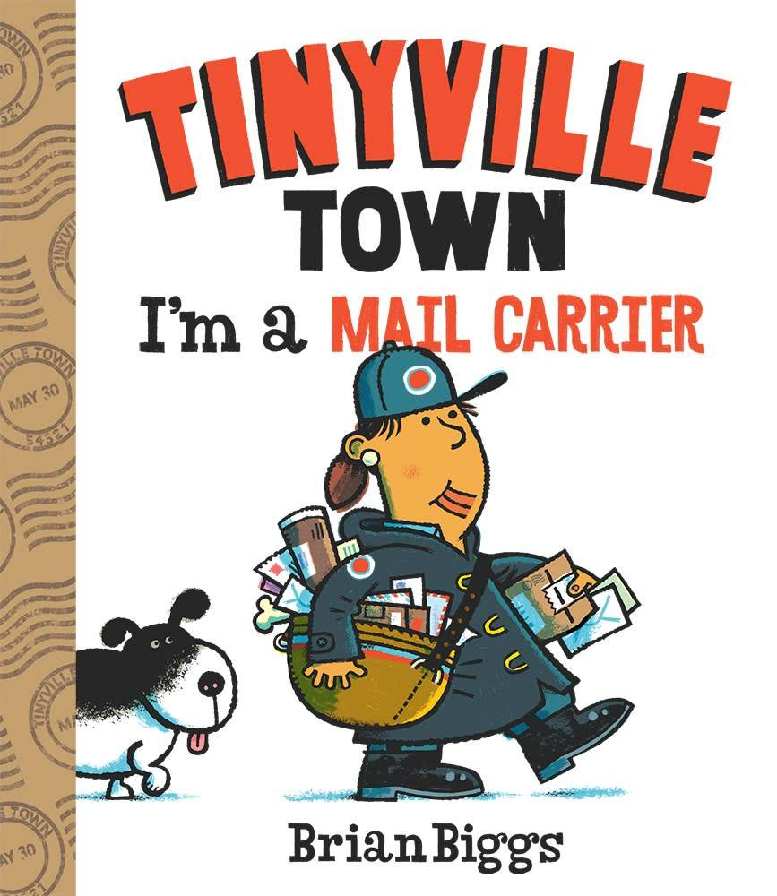 Abrams Appleseed I'm a Mail Carrier (A Tinyville Town Book)