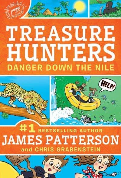 jimmy patterson Treasure Hunters: Danger Down the Nile