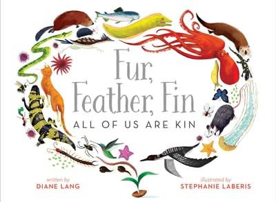 Beach Lane Books Fur, Feather, Fin—All of Us Are Kin