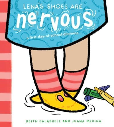 Atheneum Books for Young Readers Lena's Shoes Are Nervous