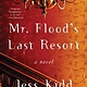 Atria Books Mr. Flood's Last Resort