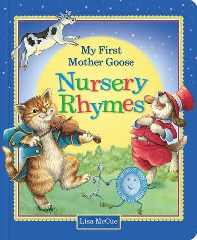 Printers Row My First Mother Goose Nursery Rhymes